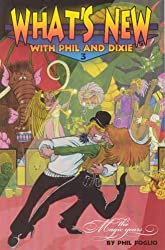 What's New with Phil & Dixie Collection #3: The Magic Years: The Magic Years No. 3
