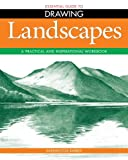 Essential Guide to Drawing: Landscapes - A Practical and Inspirational Workbook by Barrington Barber (2012-11-15)