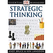 Strategic Thinking (Essential Managers) by Andy Bruce (24-Aug-2000) Paperback