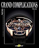 Grand Complications Vol. XI: Special Astronomical Watch Edition: 11 (Tourbillon International)