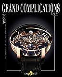 11: Grand Complications Vol. XI: Special Astronomical Watch Edition (Tourbillon International)