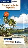 POLYGLOTT on tour Reiseführer Dominikanische Republik: Polyglott on tour mit Flipmap -
