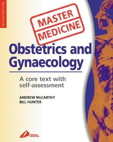 Obstetrics and Gynecology: A Core Text with Self Assessment (Master Medicine) by Andrew McCarthy MD MRCOG MRCPI (28-Feb-2003) Paperback