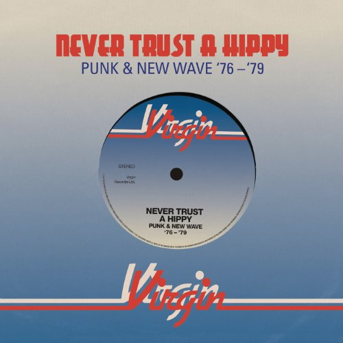 Never Trust A Hippy (Punk & Ne...
