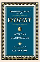 Whisky: with an appreciation by Ian Buxton