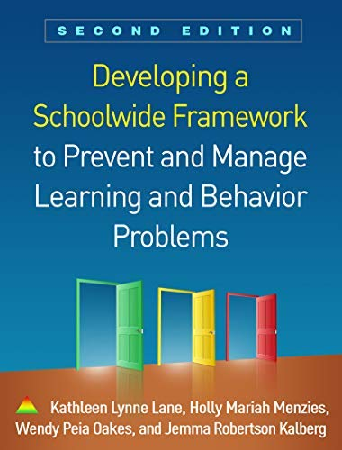 Developing a Schoolwide Framework to Prevent and Manage Learning and Behavior Problems, Second Edition (English Edition) Holly Lane