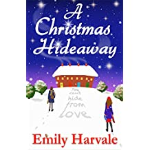 A Christmas Hideaway: A Hideaway Down Novel