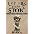 Letters From A Stoic: Epistulae Morales AD Lucilium (Illustrated. Newly revised text. Includes Image Gallery + Audio): All Three Volumes