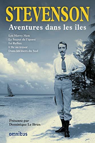 Aventures dans les îles par Robert Louis STEVENSON