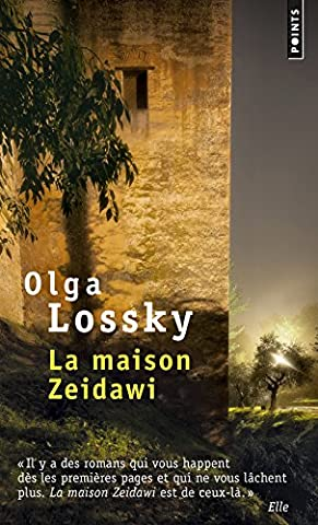 Olga Lossky - La Maison