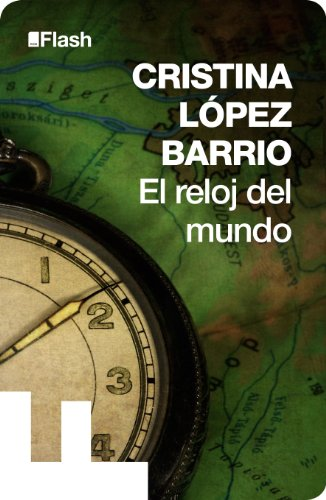 El reloj del mundo (Flash Relatos) por Cristina López Barrio