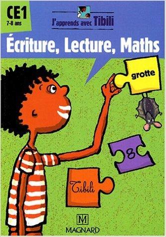 ecriture-lecture-maths-ce1-de-nadine-bonnet-catherine-marchand-fabienne-rousseau-16-aot-2004