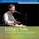 In der Stille liegt die Wahrheit - 4 Audio CDs: Vorträge in Fürstenfeldbruck am 12. und 13. Oktober 2007