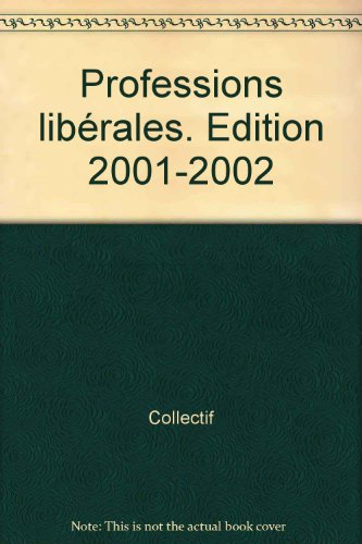 Mémento Professions libérales 2001/2002 par Collectif