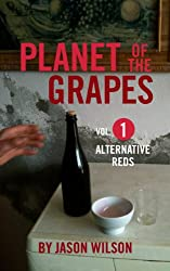 Alternative Reds (Planet of the Grapes Book 1) (English Edition)