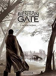 Le maitre de Benson Gate, tome 2 : Huit petits fantomes
