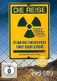 Die Reise zum sichersten Ort der Erde - Die Dokumentation über das unlösbare Problem der Endlagerung von Atommüll