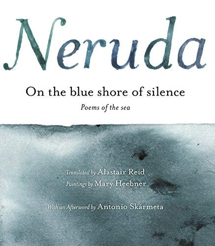 a la Orilla Azul del Silencio: Poemas Frente Al Mar (Bilingual) por Pablo Neruda