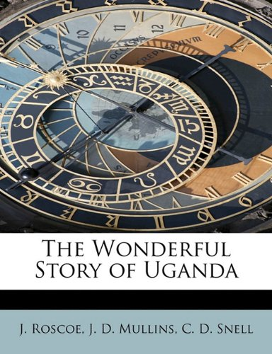 The Wonderful Story of Uganda