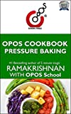 #6: OPOS: Pressure Baking: A Primer