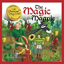 The Financial Fairy Tales: The Magic Magpie