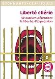 Liberté chérie - 40 auteurs défendent la liberté d'expression