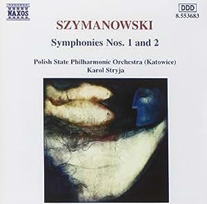 Szymanowski Sinfonien 1 und 2 Stryja
