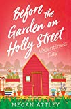 Before the Garden on Holly Street: Valentine's Day (English Edition)