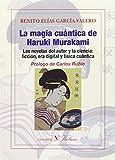 LA MAGIA CUÁNTICA DE HARUKI MURAKAMI (Ensayo)