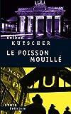 Le Poisson mouillé (Seuil Policiers) - Format Kindle - 9782021115994 - 8,49 €