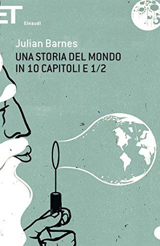 Una storia del mondo in 10 capitoli e 1/2 (Super ET)