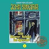 John Sinclair Tonstudio Braun - Folge 01: Das Horror-Schloß im Spessart - Jason Dark