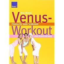 Venus-Workout: Fitness für mehr Schönheit und Ausstrahlung