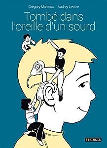 vignette de 'Tombé dans l'oreille d'un sourd (Grégory Mahieux)'