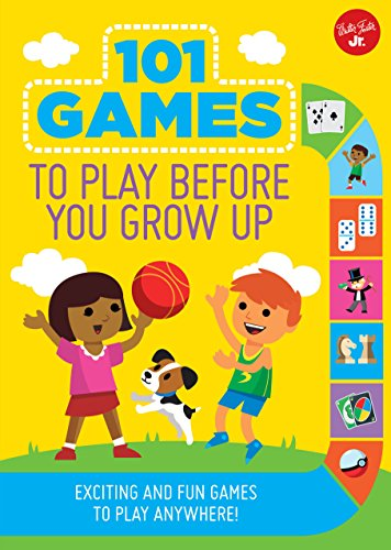 101 Games to Play Before You Grow Up: Exciting and fun games to play anywhere (101 Things) (Board Pickup Paper)