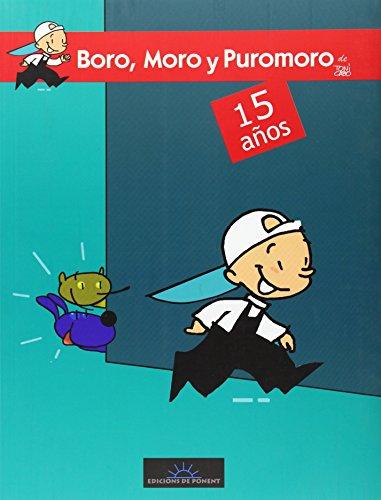 Boro, Moro Y Puromoro por Toni Cabo