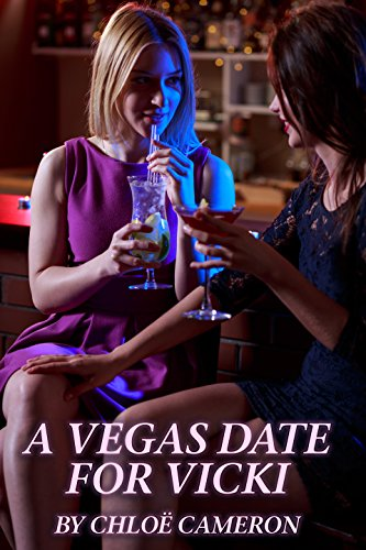 A Vegas Date For Vicki by [Cameron, Chloë]