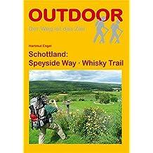 Schottland: Speyside Way - Whisky Trail (OutdoorHandbuch)
