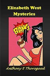 The Elizabeth West Mysteries (English Edition)