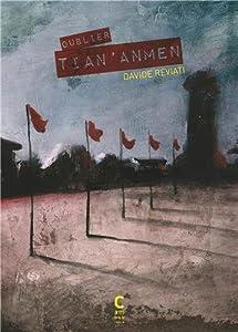 vignette de 'Oublier Tian'Anmen (Davide Reviati)'