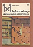 1 x 1 der Dachdeckungs- und Dachklempnerarbeiten