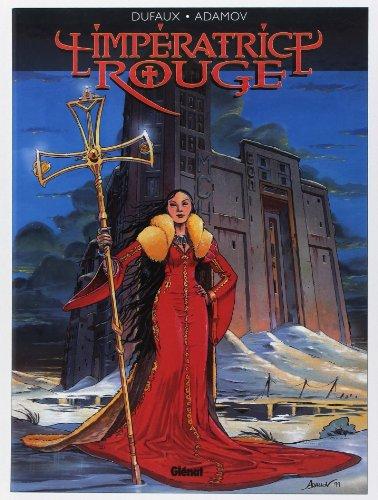 L'Impératrice rouge, tome 1 : Le Sang de St-Bothrace