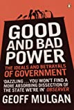 Good and Bad Power: The Ideals and Betrayals of Government (English Edition)
