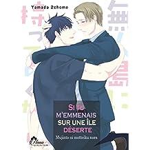 Si tu m'emmenais sur une île déserte - Livre (Manga) - Yaoi - Hana Collection