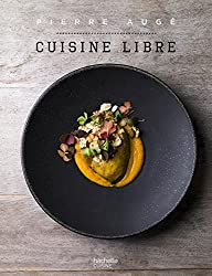 Cuisine Libre: en 50 recettes