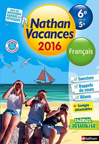 Nathan Vacances Français - De la 6e vers la 5e
