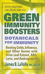 Green Immunity Boosters: Bontanicals for Immunity by James B. LaValle (2009-05-01)