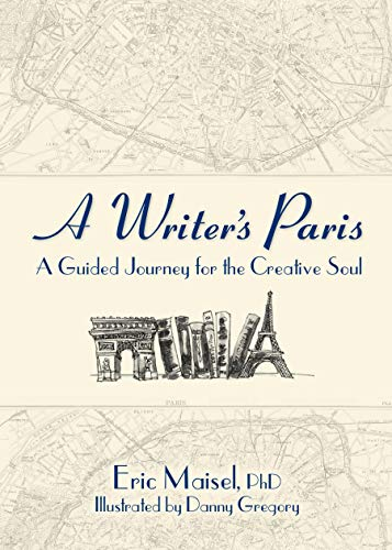 A Writer's Paris: A Guided Journey for the Creative Soul (English Edition)