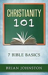 Christianity 101 - 7 Bible Basics