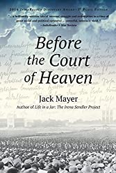 Before the Court of Heaven by Jack Mayer (2015-10-01)